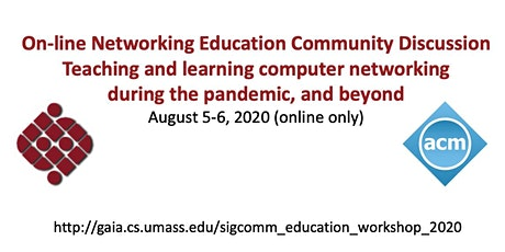 ACM SIGCOMM Education Workshop and Online Discussion 2020 tickets