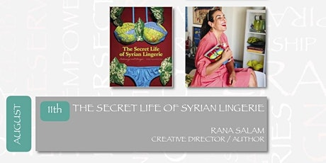 DIALOGUES ON THE ART OF ARAB FASHION: THE SECRET LIFE OF SYRIAN LINGERIE tickets