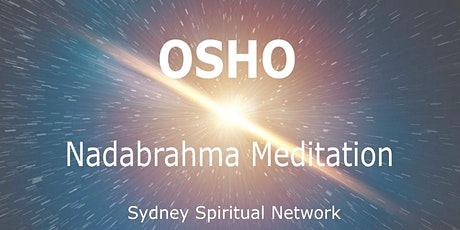 Osho Nadabrahma Meditation tickets