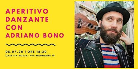 Aperitivo danzante con Adriano Bono biglietti