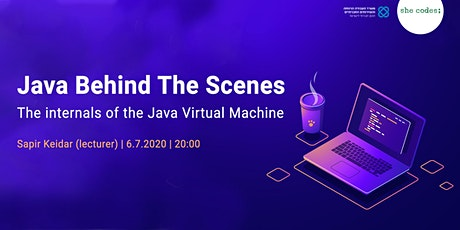 Java Behind The Scenes:  The internals of the Java Virtual Machine Tickets