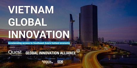 Quest for Growth in Vietnam - Vietnam Global Innovation tickets
