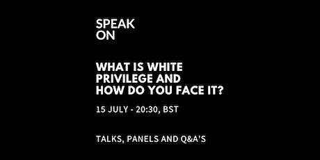 What Is White Privilege And How Do You Face It? tickets