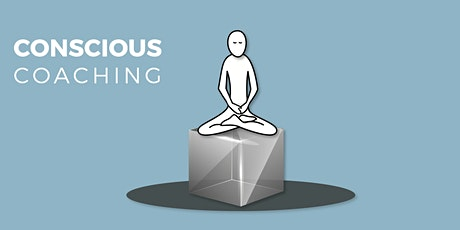 CONSCIOUS COACHING:LIVE ONLINE SESSION tickets
