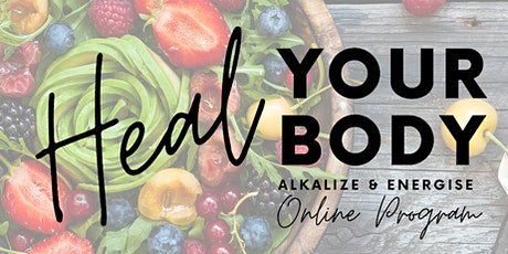 Heal Your Body: Alkalise and Energise tickets