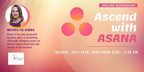 Ascend with ASANA - Rise to New Heights of Productivity !! tickets