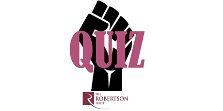 BLM Quiz Night Fundraiser - The Robertson Trust tickets