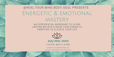 Energetic & Emotional Mastery tickets