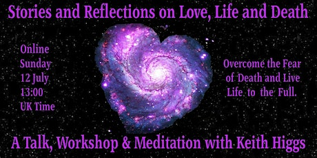 Stories and Reflections on Love, Life and Death tickets