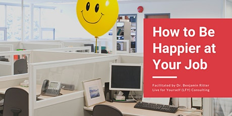 How to Be Happier at Your Job tickets