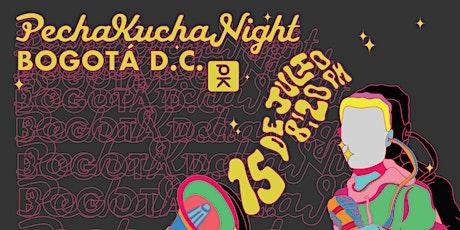 Pechakucha Night Bogotá Vol. 18 entradas
