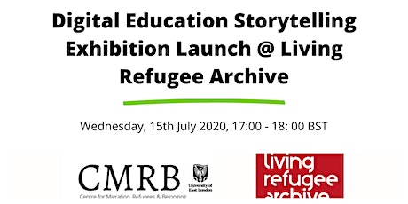 Digital Education Storytelling Exhibition Launch @ Living Refugee Archive tickets