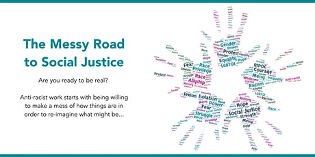 The Messy Road to Social Justice biglietti
