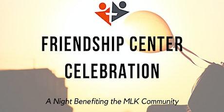 Friendship Center 2020 Celebration tickets
