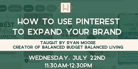 How to Use Pinterest to Expand Your Brand   Taught By Ryan Moore tickets