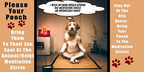 Animal Reiki/Meditation Circle - Moms, Dads, & Pets Connect tickets