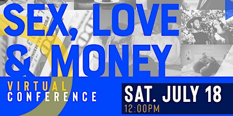 SEX, LOVE, & MONEY Relationship Conference tickets