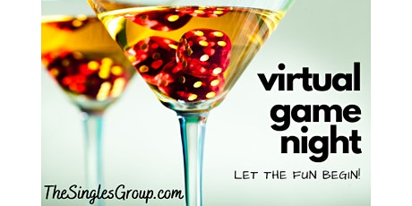 Virtual Game Night for Singles - ages 30's, 40's & 50's tickets