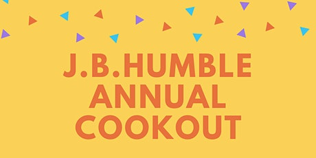 J.B.Humble Annual Cookout tickets