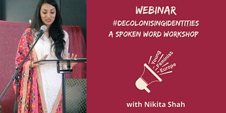 Decolonizing Identities - A Spoken Word Workshop tickets