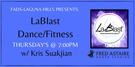 FADS Laguna Hills THURSDAY La Blast Class tickets