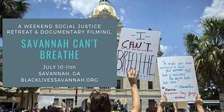Savannah Can't Breathe - A Retreat and Documentary Filming tickets