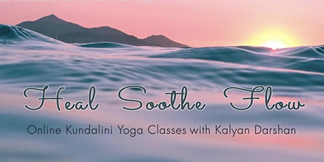Heal Soothe Flow with Kundalini Yoga and Meditation tickets