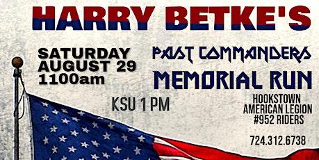 HARRY BETKE PAST COMMANDER MEMORIAL RUN tickets