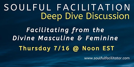 Facilitating from the Divine Masculine & Feminine tickets