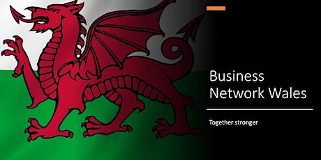Business Network Wales - Online Network Event July 2020 tickets