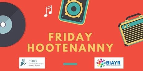 Friday Hootenanny - BIAYR and CHIRS Online Programming tickets