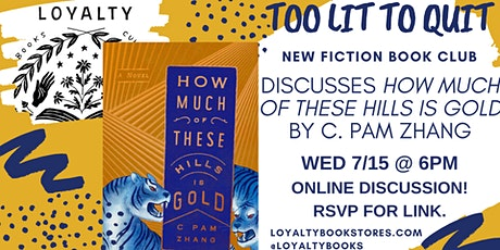 Too Lit To Quit Book Club discusses HOW MUCH OF THESE HILLS IS GOLD tickets