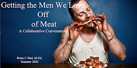 """Getting The Men We Love Off Meat"" Brian Hart tickets"