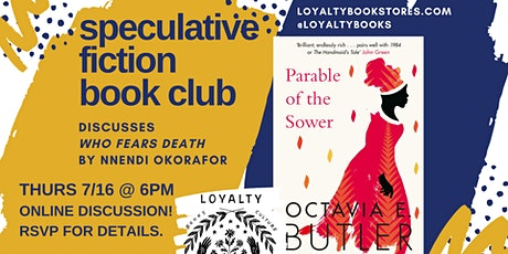 Loyalty Speculative Fiction Book Club chats  PARABLE OF THE SOWER tickets