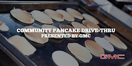Community Pancake Drive-Thru Presented by GMC - CrossIron Mills // July 4 tickets