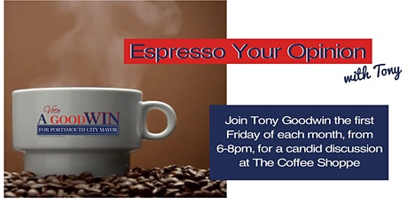 Espresso your opinion with Tony  @ The Coffee Shoppe tickets
