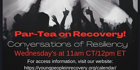 Part-Tea on Recovery: Conversations on Resilency tickets