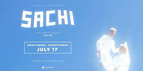 SACHI - Christchurch #2 tickets