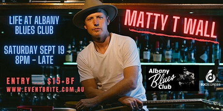 Matty T Wall Live at The Albany Blues Club tickets