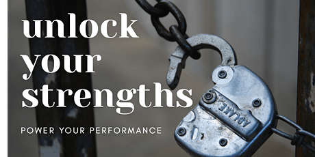 CANTERBURY BRANCH: Unlock Your Strengths: Power Your Performance tickets