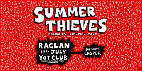 Summer Thieves Bandaids & Lipstick Tour // Yot Club, Raglan tickets