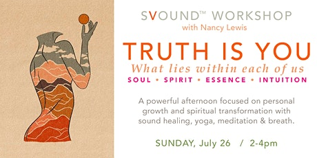 Truth is You: Soundbath + Yoga, Meditation & Breathwork tickets