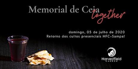 Culto Presencial HFC-Sampa - Memorial de Ceia 05 de Julho/20 ingressos