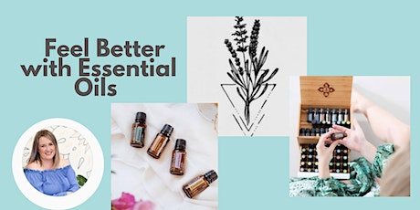 Feel Better with Essential Oils tickets