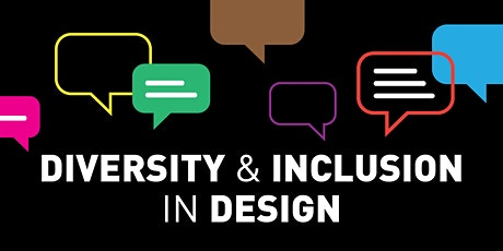 Diversity & Inclusion in Design Tickets