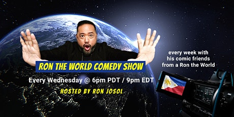 Ron The World Comedy Show - Hosted by Ron Josol tickets