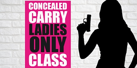 Concealed Carry Ladies Only Class tickets