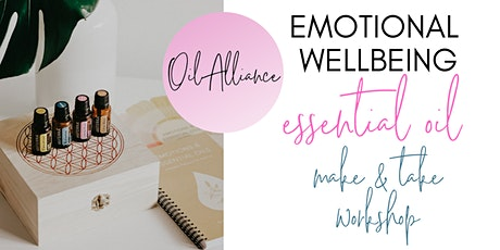 Emotional Wellbeing: essential oil make and take workshop tickets