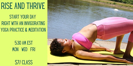 Rise and Thrive: Morning Yoga  tickets