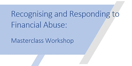 Financial Abuse training Masterclass session tickets